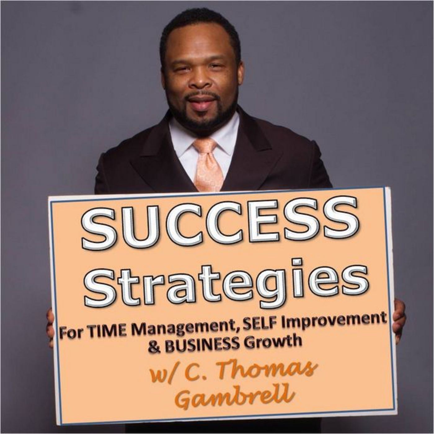 Success Strategies Podcast with C. Thomas Gambrell